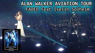 Alan Walker Aviation Tour - Faded feat Iselin Solheim live