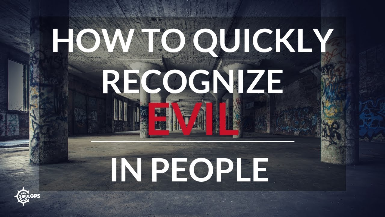 Download 2 Ways to Quickly Recognize Evil in People
