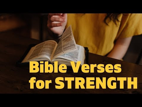Bible Verses On Strength - Scriptures For Courage And Faith