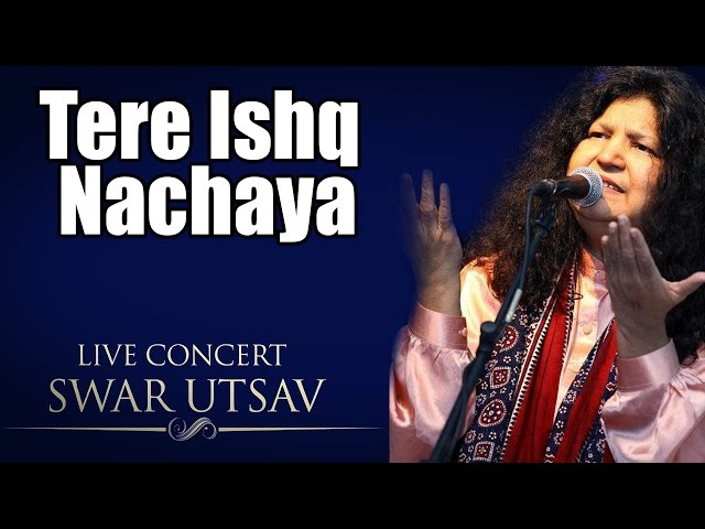 Tere Ishq Nachaya- Abida Parveen ( Album: Live concert Swarutsav 2000)