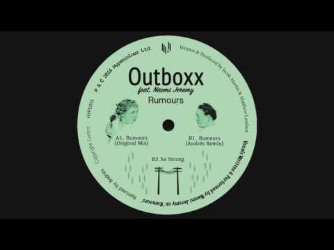 Outboxx Ft. Naomi Jeremy - Rumours (Andrés Remix)