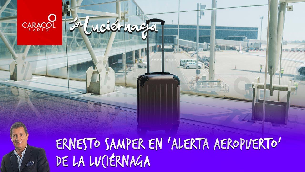 Ernesto Samper en 'Alerta Aeropuerto' de la Luciérnaga | Caracol Radio