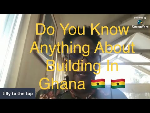 Do You Know Anything About Building In Ghana 🇬🇭?