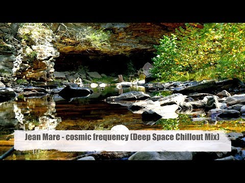 """Jean Mare - Cosmic Frequency (Deep Space Chillout Mix) taken from his album """"lifeflow"""" Full HD)"""