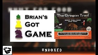Unboxed - The Oregon Trail: Hunt for Food