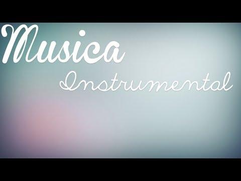 ❝Musica Instrumental Para tus videos❞ ♥