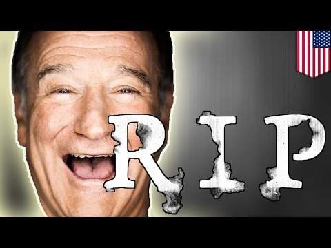 Robin Williams dead: comedian and actor died of apparent suicide