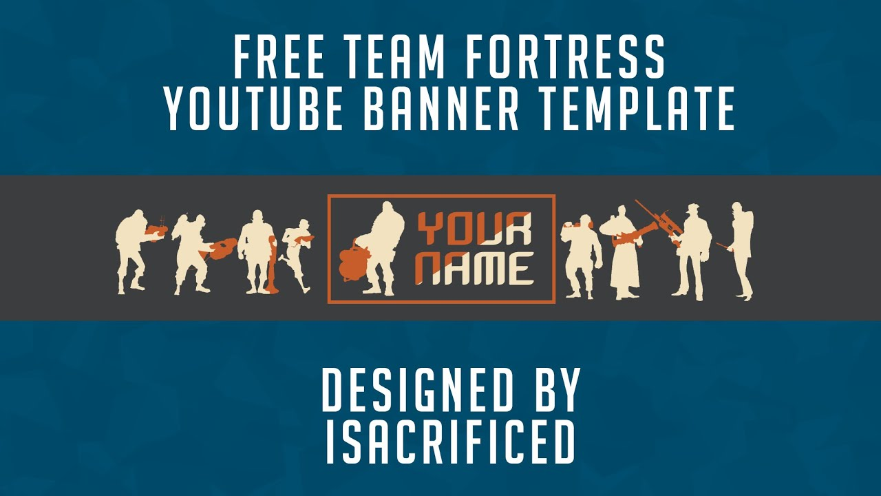 Free Team Fortress 2 Youtube Banner Template 2D / PSD Free GFX - YouTube