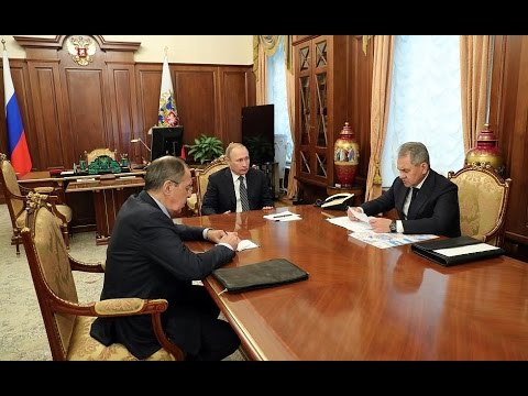 Lavrov & Shoigu Report to Putin on the Syrian Peace Process
