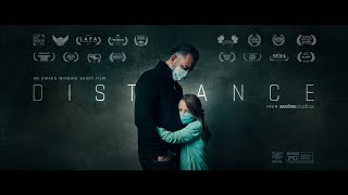 DISTANCE (Official COVID-19 Short Film)