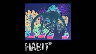Download Still Woozy - Habit (Audio) Mp3 and Videos