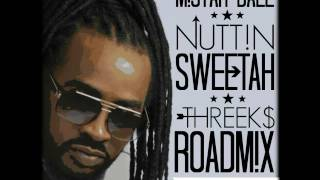 Mistah Dale - Nuttin Sweetah (Threeks Roadmix) Soca 2017