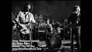 Marijuana Lipstick by Brian Dunn video by me!