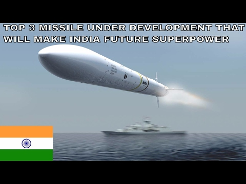 India the future superpower(top 3 missile under development)