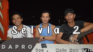lagu batak terbaru 2018 : (Cover) Selvia 2 - Molo Rap Trio