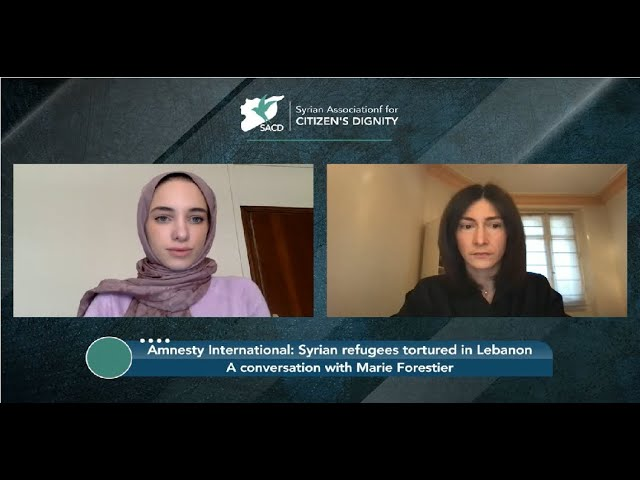 تعذيب اللاجئين السوريين في لبنان: لقاء مع ماري فوريستر