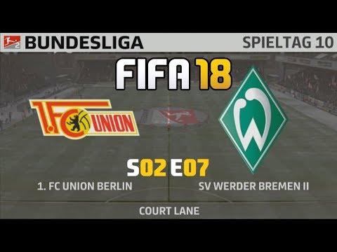 FIFA 18 S02E07: 1.FC Union Berlin Gg Werder Bremen II
