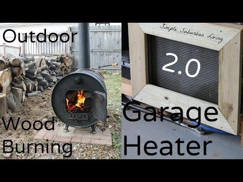 Outdoor Wood Burning Garage Heater Upgrade