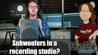 Subwoofer in a Recording Studio - do we need them?