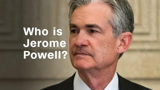 Who is Jerome Powell?