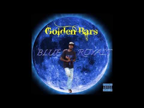 Golden Bars - Blue Royalty Intro (BLUE ROYALTY)