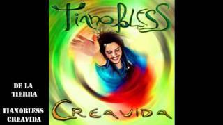 Tianobless Creavida track 16 de la tierra