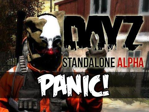 DayZ Standalone - PANIC!