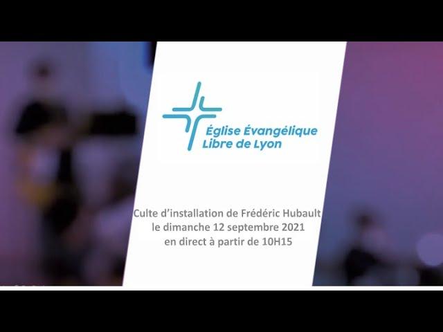 Votre Culte EEL Lyon du 26 Septembre 2021 à 11h15