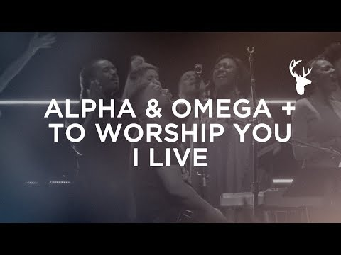 Alpha & Omega + To Worship You I Live - Alton Eugene | Bethe