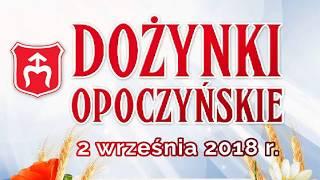 Dożynki Opoczyńskie 2018 w Janowie Karwickim.