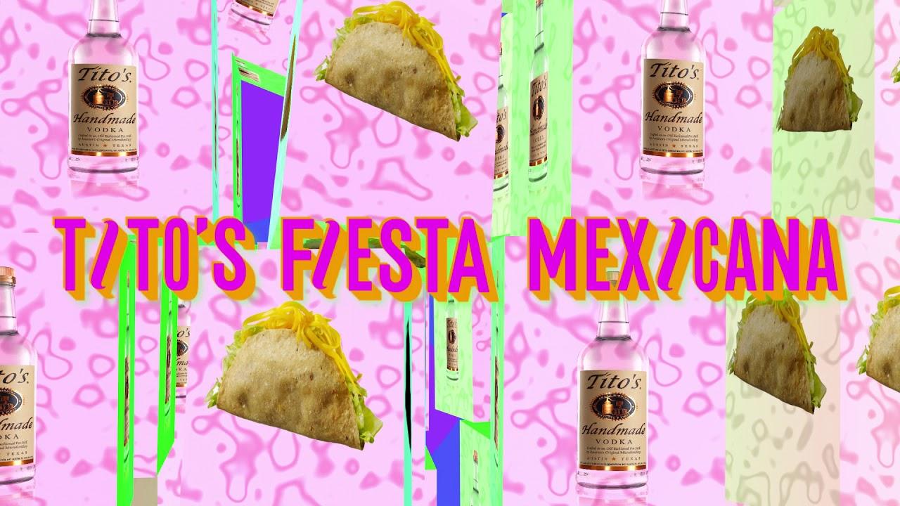 Tito's Fiesta Mexicana!