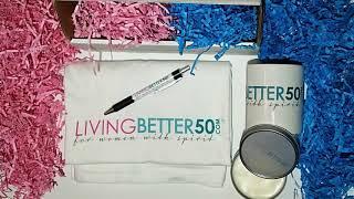 LivingBetter50.com - LivingBetter50 Women's Monthly Subscription Box