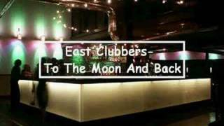 East Clubbers- To The Moon And Back