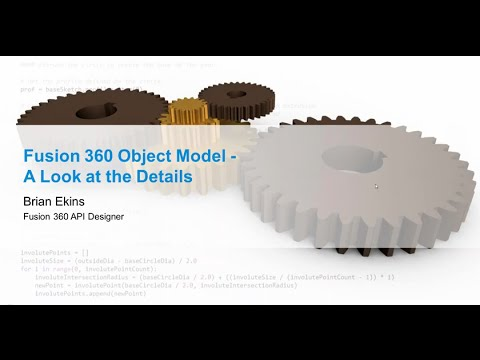 Fusion 360 Online Hackathon Session 3: Introduction to the Fusion Object Model