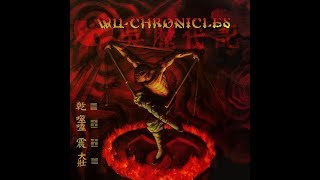 Wu-Tang Clan - Wu-Chronicles [Full Album]
