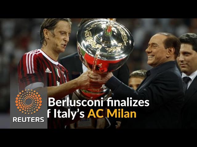 Berlusconi finalizes AC Milan sale to Chinese group