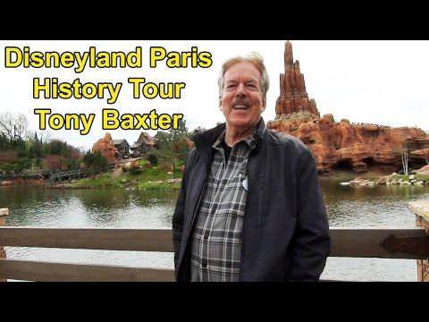 Disneyland Paris Walking History Tour By Tony Baxter, Disney Legend & Imagineer