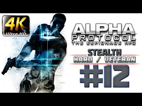 Alpha Protocol Walkthrough (4k PC) HARD / VETERAN - Part 12 - Moscow - Intercept Surkov
