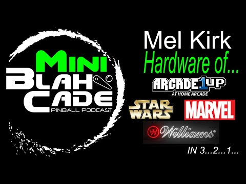 Mel Kirk Q&A about Arcade 1Up Pinball Hardware from BlahCade Podcast