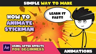 HOW TO ANIMATE STICKMAN IN ADOBE AFTER EFFECTS