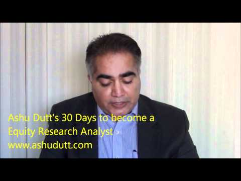 Ashu Dutt 30 Days to becoming an Equity Research Analyst