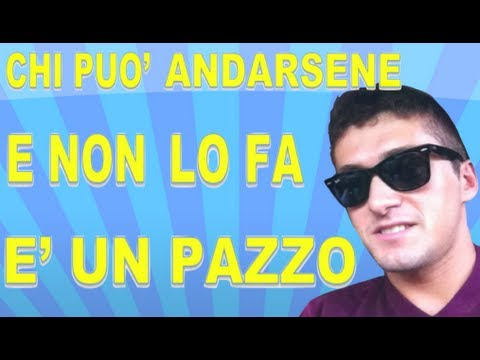 Chi pu vuole lasciare l italia e non lo fa un pazzo for Chi fa le leggi in italia