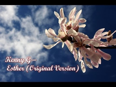 Kenny G - Esther (Original Version)