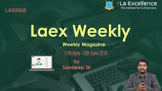 Laex Weekly magazine  LW0068 (11th June-18th June 2018) by La Excellence - CivilsPrep