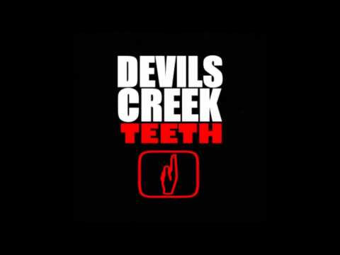 Devils Creek - Teeth (Full Album 2012) - Full Album British Blues Rock / Hard Rock / Classic Rock