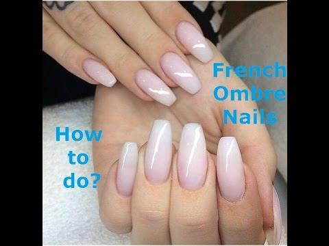 [Nails Tutorial] How to do French Ombre Nails? - YouTube