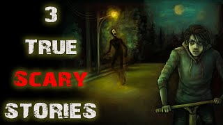 3 Allegedly True Scary Stories | Scariest Close Encounter Stories Submitted By Subscribers
