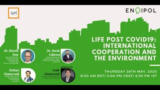 Life Post COVID-19: International Cooperation and the Environment