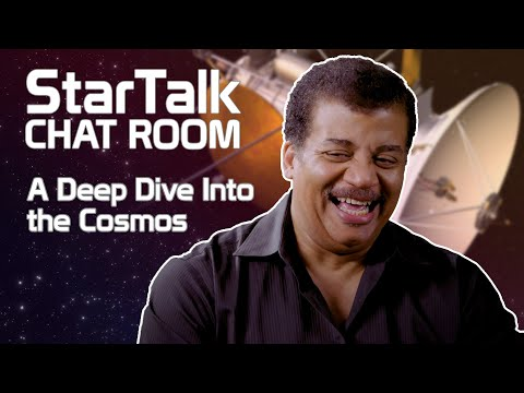 Star Talk Chat Room – A Deep Dive Into The Cosmos, With Neil DeGrasse Tyson – Week 4