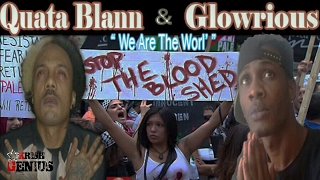 Quata Blann & Glowrious - We Are The World - February 2017
